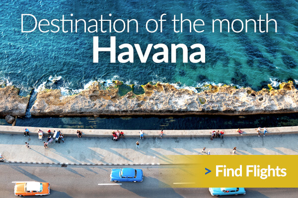 Havana is our Destination of the Month - Find Flights