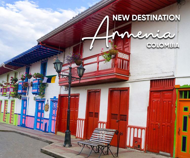 NEW DESTINATION ARMENIA, COLOMBIA