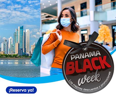 PANAMÁ BLACK WEEK, Hasta 70%de descuento en +14 centros comerciales, Reserva ya