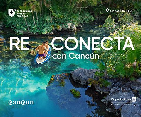 Reconecta con Cancún